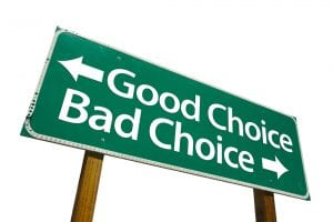 Good Choice and Bad Choice Road Sign