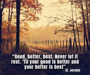 Make your better best
