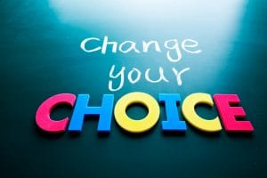 change your choice